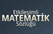 Etkileşimli Matematik Sözlüğü