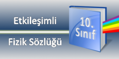 Etkileşimli 10.Sınıf Fizik Sözlüğü